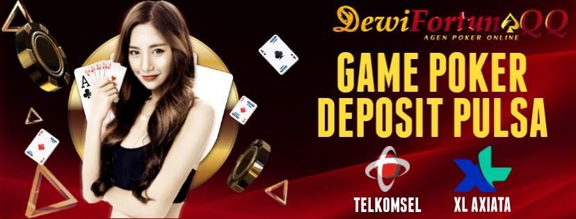 Mengenal Dan Memahami Istilah Penting Dalam Game Poker Deposit Pulsa Terpercaya