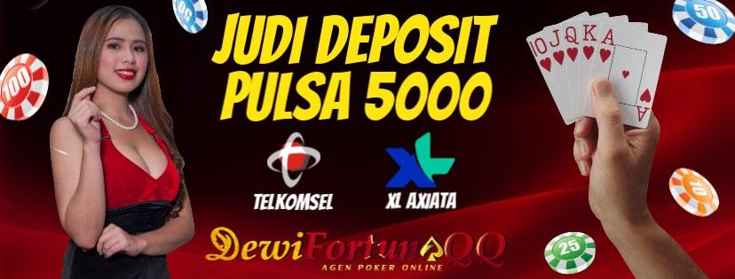 Cara Bermain Judi Deposit Pulsa 5000 Di Situs Judi Online Dewifortunaqq